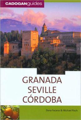 Cadogan Guide: Granada/Seville/Cordoba