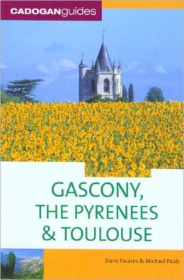 Cadogan Guide: Gascony and the Pyrenees
