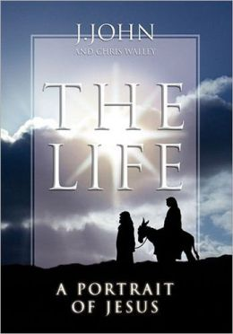 The Life: A Portrait of Jesus