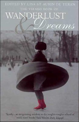 Virago Book of Wanderlust and Dreams