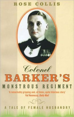 Colonel Barker's Monstrous Regiment: A Tale of Female Husbandry