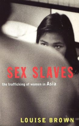 Sex Slaves: The Trafficking of Women in Asia