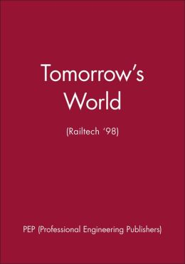 Tomorrow's World (Railtech '98)