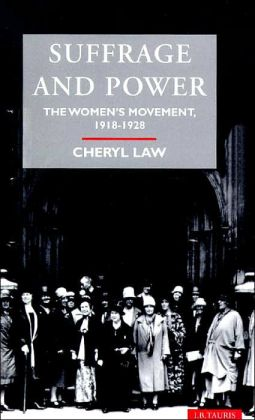Suffrage and Power: The Women's Movement 1918-1928