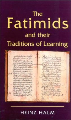 Fatimids and Their Traditions of Learning