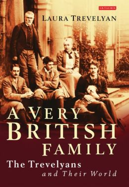 Very British Family: The Trevelyans and their World
