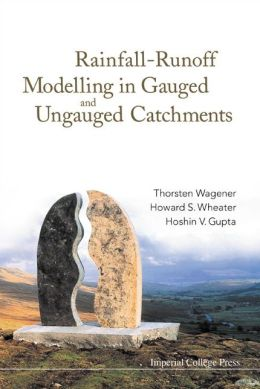 Rainfall-Runoff Modelling in Gauged and Ungauged Catchments