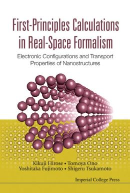First-Principles Calculations in Real-Space Formalism: Electronic Configurations and Transport Properties of Nanostructures