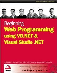 Beginning Web Programming using VB.NET and Visual Studio .NET