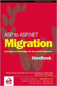 ASP to ASP.NET Migration Handbook: Concepts and Strategies for Successful Migration
