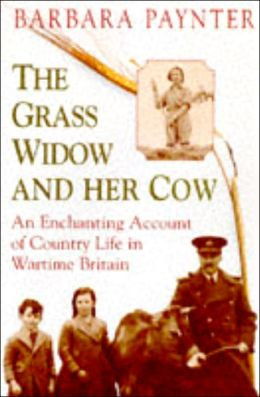 Grass Widow and Her Cow, The