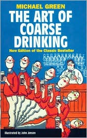 Art of Coarse Drinking, The