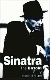 Sinatra, the Untold Story