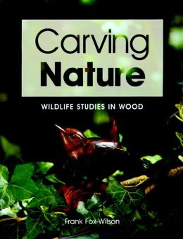 Carving Nature: Wildlife Studies in Wood