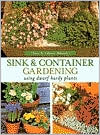 Sink and Container Gardening: Using Dwarf Hardy Plants