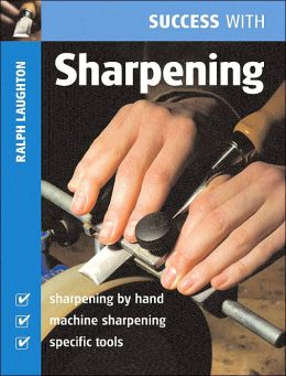 Success with Sharpening