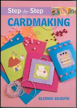 Step-by-Step Cardmaking