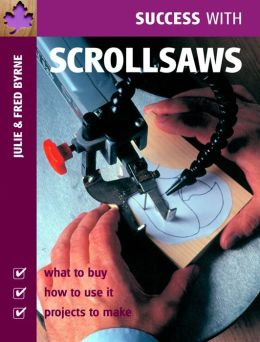 Success with Scrollsaws