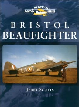 Bristol Beaufighter (Crowood Aviation Series)