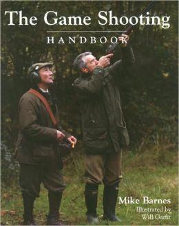 The Game Shooting Handbook
