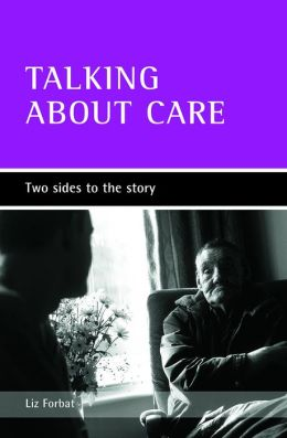 Talking about Care: Two Sides to the Story