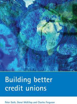 Building Better Credit Unions
