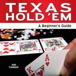 Texas Hold 'em - An Beginner's Guide