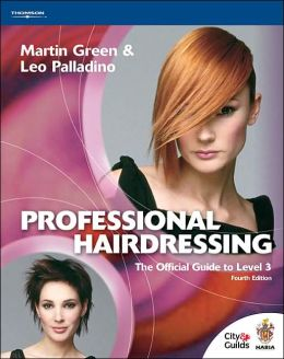 Professional Hairdressing: The Official Guide to Level 3
