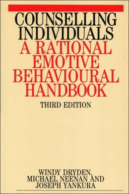 Counselling Individuals: A Rational Emotive Behavioural Handbook