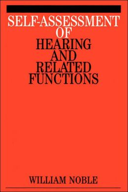 Self-Assessment of Hearing and Related Function