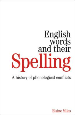 Multilingual Influences on English Words and their Spelling: A Story of Phonological Conflicts