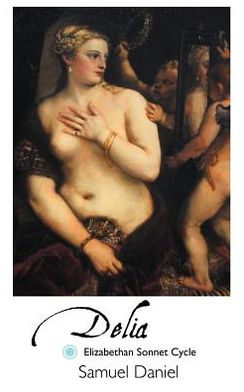 Delia: Elizabethan Sonnet Cycle