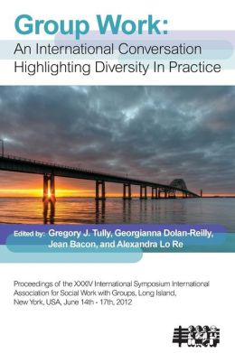 Group Work: An International Conversation Highlighting Diversity in Practice