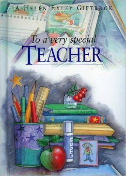 To a Very Special Teacher