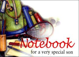 Notebook for a Very Special Son