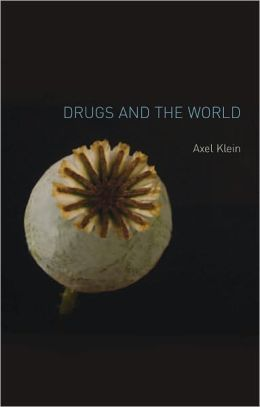 Drugs and the World