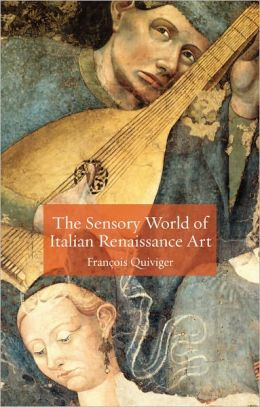 Sensory World of Italian Renaissance Art