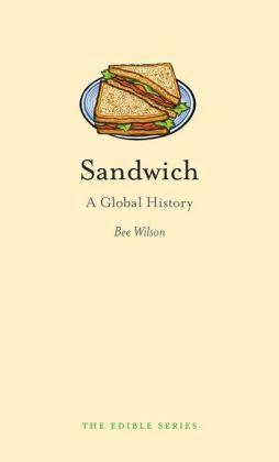 Sandwich: A Global History