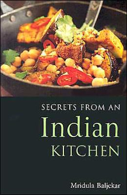 Secrets from an Indian Kitchen (Secrets from a Kitchen Series)