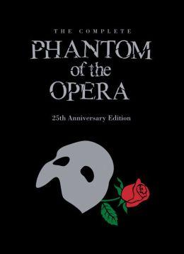 The Phantom of the Opera: 25th Anniversary Edition