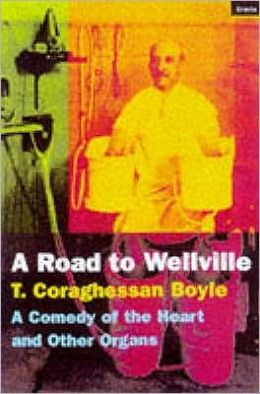 A Road to Wellville
