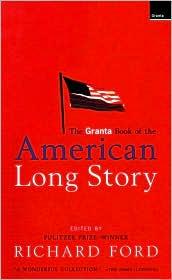 Granta Book of the American Long Story