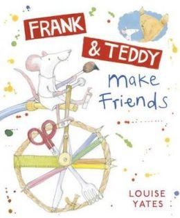 Frank & Teddy Make Friends