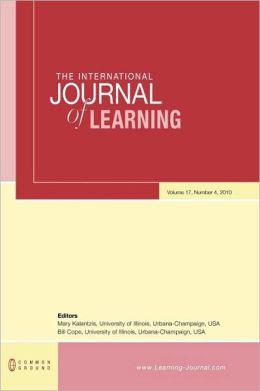 The International Journal of Learning: Volume 17, Number 4