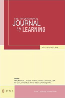 The International Journal of Learning: Volume 17, Number 5