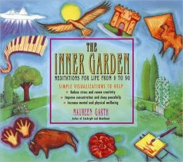Inner Garden: Meditations for Life from 9 to 90