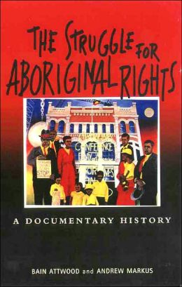 The Struggle for Aboriginal Rights: A Documentary History