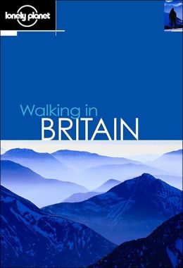 Lonely Planet: Walking in Britain 2001