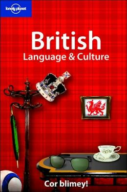 Lonely Planet: British Language and Culture