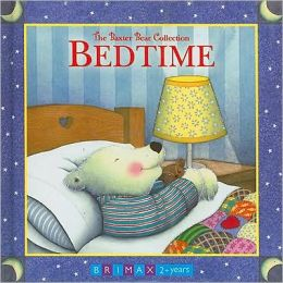 Bedtime: The Baxter Bear Collection